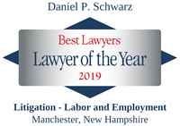 Best Lawyers - Lawyer of the Year 2019 - Daniel P. Schwarz