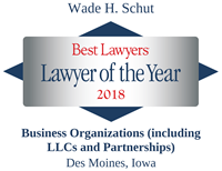 The Best Lawyers in America®, Lawyer of the Year, Business Organizations, Des Moines, 2018