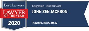 John Zen Jackson Best Lawyers Lawyer of the Year 2020