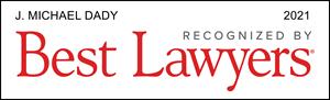 J. Michael Dady Best Lawyers Award Badge 2021