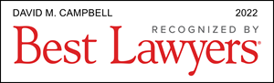 Best Lawyers Award: David M. Campbell, Savage Law Partners, LLP