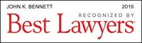 Best Lawyers 2019 - John K. Bennett