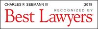 Best Lawyers 2019 - Charles F. Seemann III