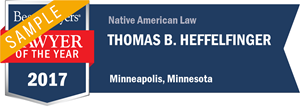 Thomas B. Heffelfinger has earned a Lawyer of the Year award for 2017!