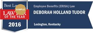 Deborah Holland Tudor has earned a Lawyer of the Year award for 2016!