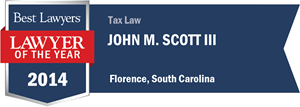 John M. Scott III has earned a Lawyer of the Year award for 2014!