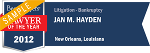 Jan M. Hayden has earned a Lawyer of the Year award for 2012!