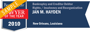 Jan M. Hayden has earned a Lawyer of the Year award for 2010!