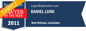 Daniel Lund has earned a Lawyer of the Year award for 2011!