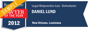 Daniel Lund has earned a Lawyer of the Year award for 2012!
