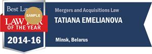 Tatiana Emelianova has earned a Lawyer of the Year award for 2014!