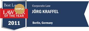 Jörg Kraffel has earned a Lawyer of the Year award for 2011!