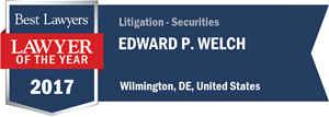 Edward P. Welch has earned a Lawyer of the Year award for 2017!