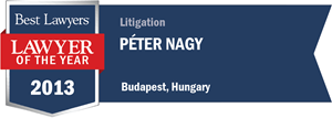 Péter Nagy has earned a Lawyer of the Year award for 2013!
