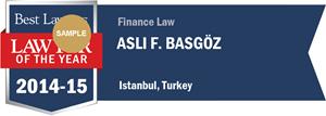 Asli F. Basgöz has earned a Lawyer of the Year award for 2014!