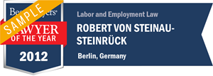 Robert von Steinau-Steinrück has earned a Lawyer of the Year award for 2012!