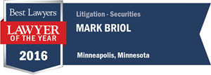 Mark Briol has earned a Lawyer of the Year award for 2016!