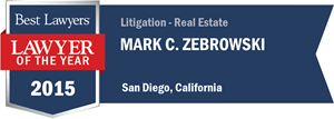 Mark C. Zebrowski has earned a Lawyer of the Year award for 2015!