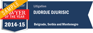 Djordje Djurisic has earned a Lawyer of the Year award for 2014!