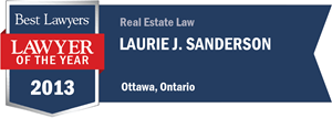 Laurie J. Sanderson has earned a Lawyer of the Year award for 2013!