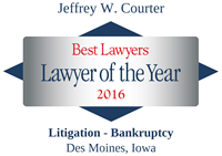 The Best Lawyers in America®, Lawyer of the Year, Litigation – Bankruptcy, Des Moines, 2016