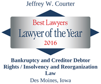 The Best Lawyers in America®, Lawyer of the Year, Bankruptcy and Creditor Debtor Rights / Insolvency and Reorganization Law, Des Moines, 2016