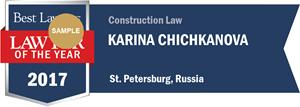 Karina Chichkanova has earned a Lawyer of the Year award for 2017!