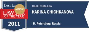Karina Chichkanova has earned a Lawyer of the Year award for 2011!