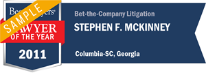 Stephen F. McKinney has earned a Lawyer of the Year award for 2011!