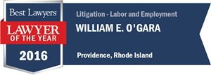 William E. O'Gara has earned a Lawyer of the Year award for 2016!