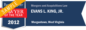 Evans L. King, Jr. has earned a Lawyer of the Year award for 2012!