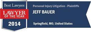Jeff Bauer has earned a Lawyer of the Year award for 2014!