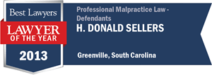 H. Donald Sellers has earned a Lawyer of the Year award for 2013!