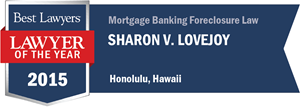 Sharon V. Lovejoy has earned a Lawyer of the Year award for 2015!