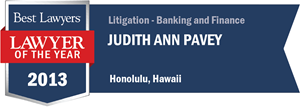 Judith Ann Pavey has earned a Lawyer of the Year award for 2013!