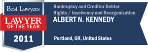 Albert N. Kennedy has earned a Lawyer of the Year award for 2011!