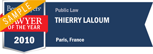 Thierry Laloum has earned a Lawyer of the Year award for 2010!