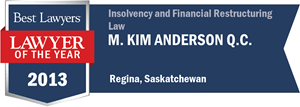M. Kim Anderson QC has earned a Lawyer of the Year award for 2013!
