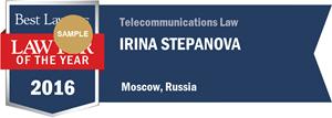 Irina Stepanova has earned a Lawyer of the Year award for 2016!