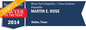 Martin E. Rose has earned a Lawyer of the Year award for 2014!
