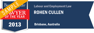 Rohen Cullen has earned a Lawyer of the Year award for 2013!