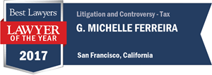 G. Michelle Ferreira has earned a Lawyer of the Year award for 2017!