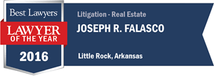 Joseph R. Falasco has earned a Lawyer of the Year award for 2016!