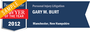 Gary M. Burt has earned a Lawyer of the Year award for 2012!