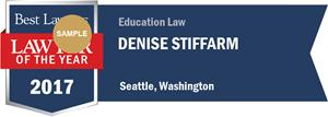 Denise Stiffarm has earned a Lawyer of the Year award for 2017!