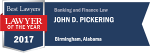 John D. Pickering has earned a Lawyer of the Year award for 2017!