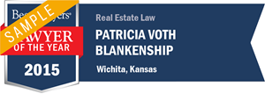 Patricia Voth Blankenship has earned a Lawyer of the Year award for 2015!