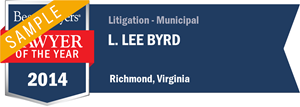 L. Lee Byrd has earned a Lawyer of the Year award for 2014!