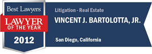 Vincent J. Bartolotta, Jr. has earned a Lawyer of the Year award for 2012!