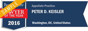 Peter D. Keisler has earned a Lawyer of the Year award for 2016!